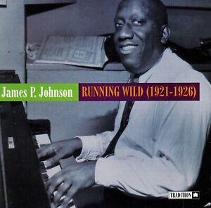 JAMES P. JOHNSON - Running Wild (1921-1926) - 1997 Tradition TCD-1048