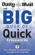 Daily Mail Big Book of Quick Crosswords Volume 7 (The Daily Mail Puzzle Books),