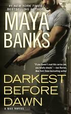 Darkest Before Dawn-Maya Banks-2015 KGI novel #10-combined shipping