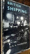 BRITISH SHIPPING / R H Thornton (1959)