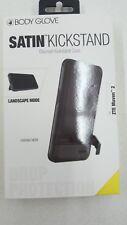 NEW Body Glove Case Satin KickStand (Discreet) ZTE Maven 2