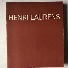 Henri Laurens. Exposition de la donation aux musées nationaux - Paris 1967