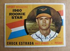 1960 TOPPS BASEBALL CHUCK ESTRADA #126 SIGNED AUTOGRAPHED ROOKIE CARD ORIOLES
