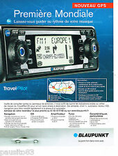 PUBLICITE ADVERTISING 065  2004  BLAUPUNKT  auto-radio  TRAVEL PILOT GPS
