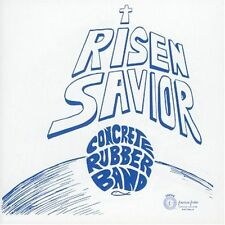 Concrete Rubber Band-RISEN Savior CD
