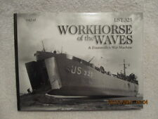 WWII Book LST 235: Workhorse of the Waves & Evansville's War Machine Rare Photos