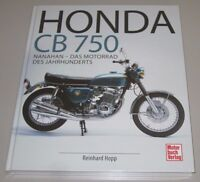 Bildband Honda CB 750 Nanahan - Das Motorrad des Jahrhunderts Reinhard Hopp NEU!