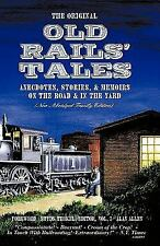 Old Rails' Tales : Family Edition by Alan Allen (2005, Paperback)
