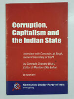 Corruption, Capitalism And The Indian State. Communist Ghadar party. 2014. 40p
