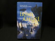 Alan Campbell - Iron Angel - 2008 Hardcover 1st Edition - Signed!!!!