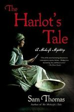 The Midwife's Tale: The Harlot's Tale : A Midwife Mystery 2 by Sam Thomas...