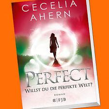 Cecilia Ahern | PERFECT - Willst du die perfekte Welt? | (Band 2) (Buch)