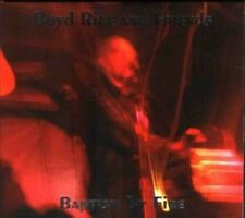 BOYD RICE & FRIENDS Baptism By Fire CD+DVD Digipack 2004