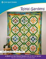 Royal Gardens by Cozy Quilt Designs, CQD01182, A Block of the Month Pattern BOM
