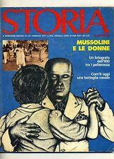 STORIA - N.231 - FEBBRAIO 1977 - MUSSOLINI E LE DONNE # Mondadori 1977