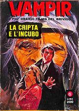 """[978] WAMPIR ed. Ponzoni 1971 n.  6 """"La cripta e l'incubo"""" stato Ottimo"""