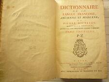 DICTIONNAIRE DE LA LANGUE FRANCAISE ANCIENNE ET MODERNE DE P RICHELET T 3 1759
