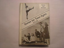 Stories for Teen-Agers, Book One, Burton and Mersand, Globe Book Co, 1960