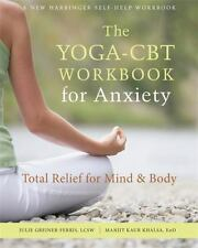 THE YOGA-CBT WORKBOOK FOR ANXIETY - GREINER-FERRIS, JUILE/ KHALSA, MANJIT KAUR -