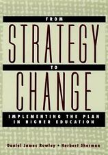 From Strategy to Change : Implementing the Plan in Higher Education-ExLibrary