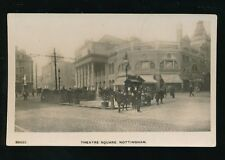 Nottinghamshire Notts NOTTINGHAM Theatre Sq c1900/10s? RP PPC