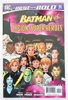 DC | THE BRAVE AND THE BOLD - BATMAN & LEGION SUPER HEROES |NR 5 (2007) | Z1+ VF