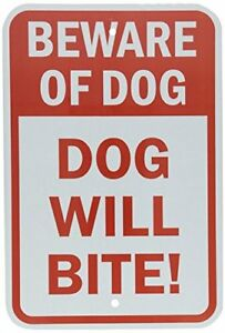 "Beware Of Dog - Dog Will Bite Red & White Metal Aluminum Parking Sign 8""X12"""