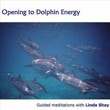 Shay, Linda : Opening to Dolphin Energy CD