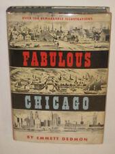 Dedmon FABULOUS CHICAGO Random House c. 1953 1st pr. DJ