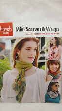 Mini Scarves & Wraps to Knit by Jean Moss for Threads Selects  - 6 Easy Projects