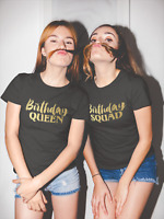 Ladies Birthday Squad Shirts Bday Queen T-Shirt Birthday Party Girls Night Out
