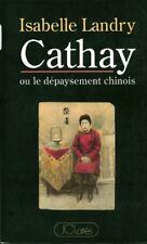Livre Cathay ou le dépaysement chinois Isabelle Landry book