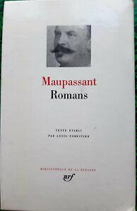 LA PLEIADE MAUPASSANT ROMANS  EDITION DE  1991 SOUS COFFRET BEL ETAT