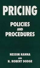 Pricing: Policies and Procedures by Robert Dodge