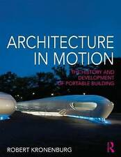 NEW Architecture in Motion: The history and development of portable building