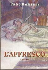 L'AFFRESCO - PIETRO BARLASSINA