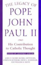 The Legacy of Pope John Paul II: His Contribution to Catholic Thought (Crossroad