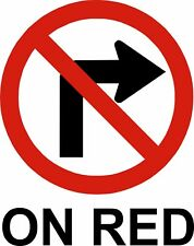 no right turn on red Vinyl Decal Sticker Car Truck Window
