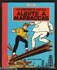 """LES  AVENTURES DE CHICK BILL """"ALERTE A MARRACCAS"""" 1961 Réédition Belge"""