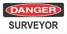 LOT OF 3 DANGER SURVEYOR  HELMET/HARD HAT/TOOLBOX/LUNCH BOX STICKER OILFIELD