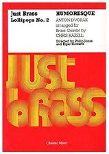 Just brass Lollipops No. 2 - Humoresque - Dvorak - for Brass Quintet - Full Scor
