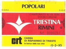 69703  - Vecchio BIGLIETTO PARTITA CALCIO - 1982 / 1983 : TRIESTINA /  RIMINI