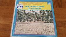 LOS CORRALEROS DE GUANIPA - LP  - VERY GOOD/IN SHRINK