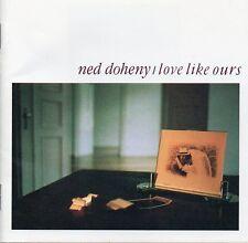Ned Doheny Love Like Ours Japan CD Obi 10 Tracks 1991 Soft Pop / AOR PSCW-1007