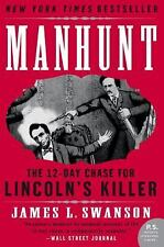 Manhunt: The 12-Day Chase for Lincoln's Killer (P.S.) - Acceptable - Swanson, Ja
