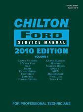 Chilton Ford Service Manual, 2010 Edition (2 Volume Set) (CHILTON FORD MECHANICA