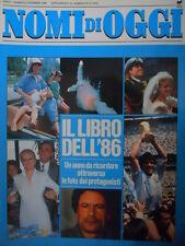 NOMI DI OGGI n°6 1986 - Il Libro del 1986 Un anno da ricordare  [C47]