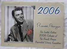 RONALD REAGAN 2006 CALENDAR Presidential Library Foundation