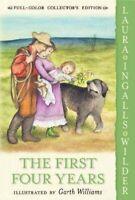 First Four Years, Paperback by Wilder, Laura Ingalls; Williams, Garth (ILT), ...