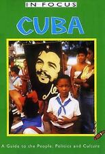 Very Good, Cuba in Focus: A Guide to the People, Politics and Culture, Calder, S